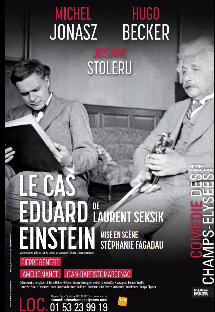 Le cas d'Eduard Einstein de Laurent Seksik à la Comédie des Champs-Elysées