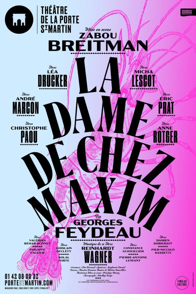 La dame de chez Maxim theatre de la porte saint martin