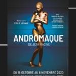 andromaque racine poche montparnasse spectacles et création atelier juliette moltes